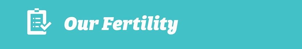 Our Fertility
